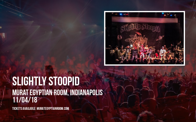 Slightly Stoopid at Murat Egyptian Room