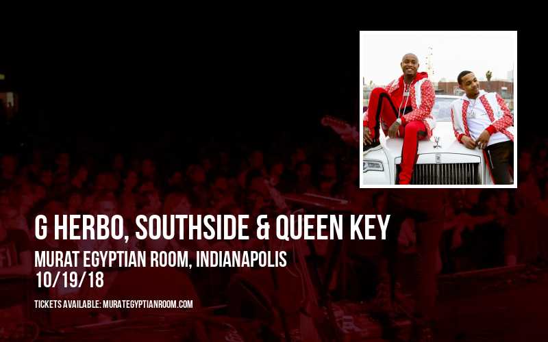 G Herbo, Southside & Queen Key at Murat Egyptian Room