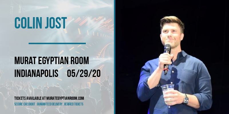 Colin Jost [POSTPONED] at Murat Egyptian Room