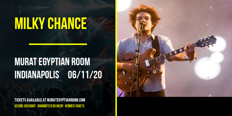 Milky Chance at Murat Egyptian Room